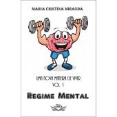 UMA NOVA MANEIRA DE VIVER VOL.1 / REGIME MENTAL